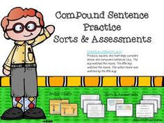 Compound Sentences: Practice, Sorts & Assessments.  This package helps…