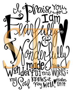 #Scripture              Psalm 139:14