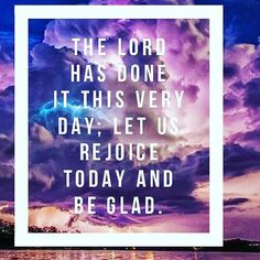 The Lord has done it this very day; let us rejoice today and be glad... #travel #trueblessingstravel #surge365 #Vortex #adventure #traveling #traveltheworld #travelgram #travelforfun by lindarmans. adventure #travelforfun #surge365 #traveling #travel #travelgram #traveltheworld #trueblessingstravel #vortex #micefx [Follow us on Twitter (@MICEFXSolutions) for more...]