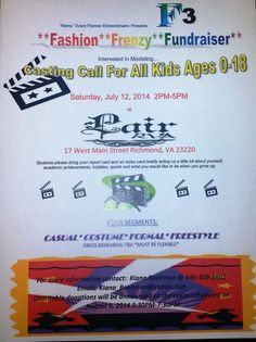 Interested in Modeling...  Kids Fashion Casting Call  Saturday, July 12, 2014 2 p.m. to 5 p.m. Lair RVA 17 West Main Street Richmond VA, 23220