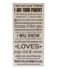 Look at this #zulilyfind! Cream & Brown 'I Am Your Parent' Wall Sign #zulilyfinds