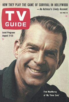 "TV Guide, August 17, 1963 - Fred MacMurray of ""My Three Sons"""