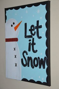 Let it Snow Winter snowman canvas paintings for 2014 Christmas - 2014 Christmas Decor Ideas.