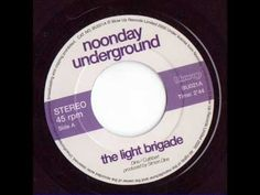 THE LIGHT BRIGADE NOONDAY UNDERGROUND