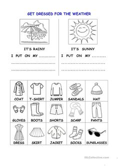 Get dressed for the weather - English ESL Worksheets for distance learning and physical classrooms Free English Lessons, Learn English For Free, Kids English, English Activities For Kids, English Worksheets For Kids, 1st Grade Worksheets, Weather Activities Preschool, Teaching Nouns, Clothes Worksheet