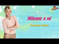 #SoyLuna - Mírame a mí - Valentina Zenere - Letra