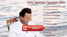 Julio Iglesias All Songs Hot Julio Iglesias Best Of Playlist Greatest Hits  Julio Iglesias All Songs Hot Julio Iglesias Best Of Playlist Greatest Hits