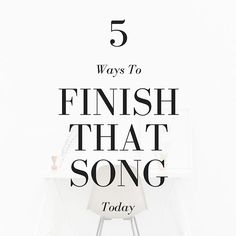 I know you got a bunch of unfinished songs laying around in your phone/notebook/computer. Let's finish them up! Here are 5 quick ways to knock out some of those unpolished masterpieces! PLUS: Free inspirational downloadable!
