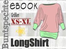 ✩ Ebook ✩ LongShirt ✩ Fledermausärmel ✩ XS-XL ✩