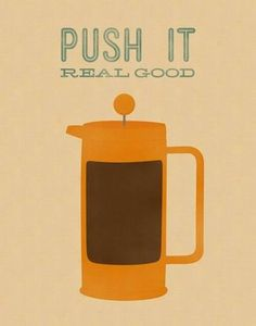 Old school coffee. --- Old school? It's a French Press, highly current, very chic :0)