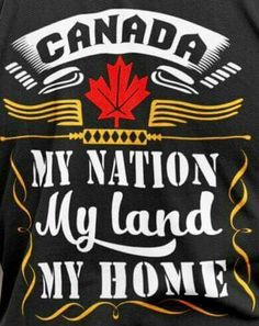 Canada my home Canadian Things, I Am Canadian, Canadian History, Canadian Flags, Canadian Humour, Canadian Tattoo, Bike Photoshoot, Immigration Canada, Canadian Soldiers