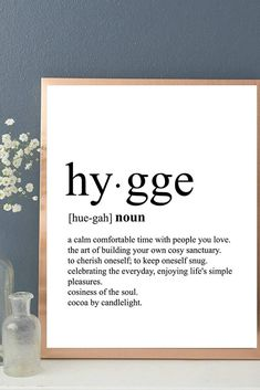 Hygge Print, Dictionary Art Print, Typography Art, Definition Print, Print Only Unframed Typography Definition, Typography Art, Dictionary Definitions, Dictionary Art, Great Words, Cozy Living, Simple Pleasures, Hygge, Art Prints