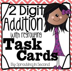 60 colorful task cards for practicing or assessing two digit addition with regrouping. In my classroom, they're split into two sets!