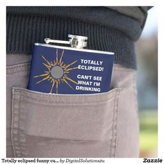 Totally eclipsed funny customizable hip flask