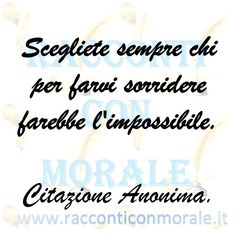 Scegliete sempre chi per farvi sorridere farebbe l'impossibile. Morale, Italian Quotes, Things To Think About, Good Things, Interesting Quotes, Number One, Laughing, Feelings, Frases