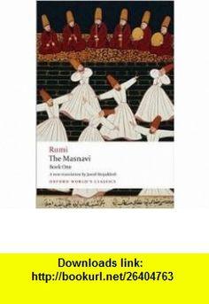 The Masnavi Book One Publisher Oxford University Press, USA Jalal al-Din Rumi ,   ,  , ASIN: B004WOSNJA , tutorials , pdf , ebook , torrent , downloads , rapidshare , filesonic , hotfile , megaupload , fileserve