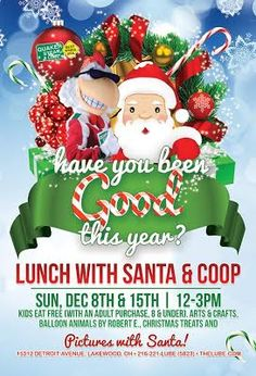 Lunch with Santa at Quaker State and Lube in Lakewood Dec 8 and 15.  (miss it being on Monday nights)