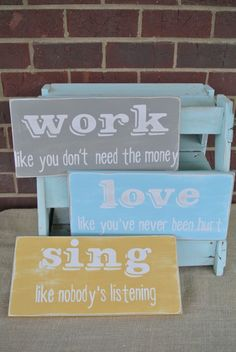work like you don't need the money love like by scrapartbynina, $65.00
