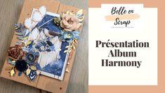 présentation album Harmony Mini Albums Scrapbook, Scrapbook Paper, Presentation, Paper