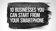 Learn how to start a business with no money through your smart phone and get started right away to make some money.