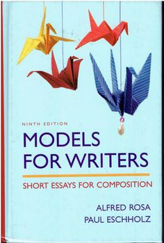 models for writers short essays for composition 11th edition Buy models for writers 11th edition models for writers: short essays for composition short essays for composition - 10th edition top.