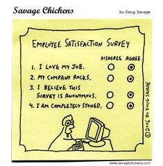 Employee Satisfaction Survey - Savage Chickens!