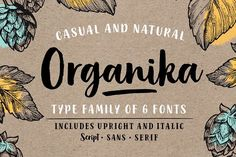 Organika Complete by Mika Melvas on @creativemarket