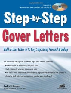 Step-by-Step Cover Letters: Build a Cover Letter in 10 Easy Steps Using Personal Branding by Evelyn U Salvador