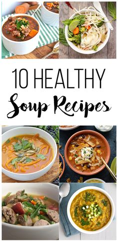 10 Healthy Soup Recipes for the colder months! These recipes are packed with nutrients and will help you get over any cold you might have!