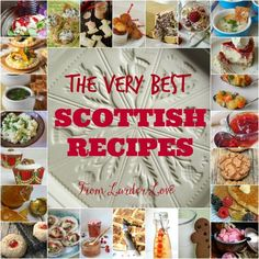 The very best of super easy Scottish recipes by Scottish cookbook author Karon Grieve of Larder love