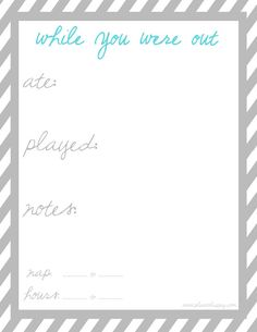 This free babysitter printable is perfect for your babysitter to fill out while you are gone! It's geared towards younger kids, with spaces for what they ate, what they did, and notes. Little boxes at the bottom allow a babysitter to fill in the child's nap time and the hours the babysitter worked.
