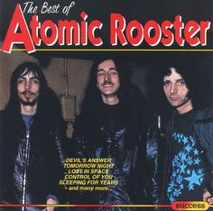 """""""The Best Of Atomic Rooster"""" - Atomic Rooster Atomic Rooster, Rock Album Covers, Lost In Space, Vintage Rock, Rock Music, Cover Art, Albums, Spiritual, Play"""