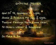 I'm an empath, so glad I found this.Empaths Prayer by Autumn Wind Paranormal, Witchcraft Spell Books, Magick Spells, Magick Book, Pagan Witchcraft, Curse Spells, Hocus Pocus, Mantra, Smudging Prayer