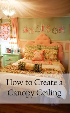 A full detailed tutorial on how to create a canopy ceiling using fabric or tulle! Tips and tricks to make a beautiful little girl& room draped ceiling! Tulle Ceiling, Fabric Ceiling, Ceiling Canopy, Bedroom Ceiling, Ceiling Decor, Bedroom Decor, Bedroom Ideas, Porch Ceiling, Headboard Ideas