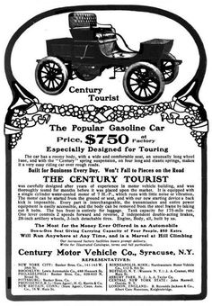 1903 Century Tourist-Century Motor Vehicle Co.  Syracuse, 1903 began building the Century Steam Cars in Syracuse, NY about 1899. 1903 Century Tourist had a roomy body, with a wide comfortable seat, a long wheelbase, tiller steering and Century spring suspension. It was equipped with a single cylinder water cooled engine rated at 7 horsepower. Transmission had two speeds forward and reverse, plus a chain drive.it could be equipped Dos-A-Dos.