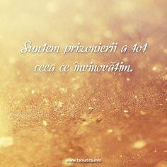 Suntem prizonierii a tot ceea ce invinovatim... http://taniatita.info/newsletter - Tania Tita
