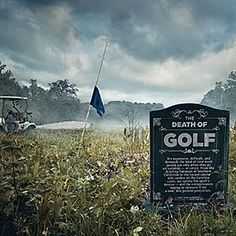 The Death of Golf