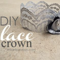 A simple DIY Crown made from craft lace, fabric stiffener & paint.