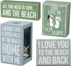 Beach Quote Box Signs... http://www.beachblissdesigns.com/2016/09/beach-box-signs-self-standing.html These are all self standing.