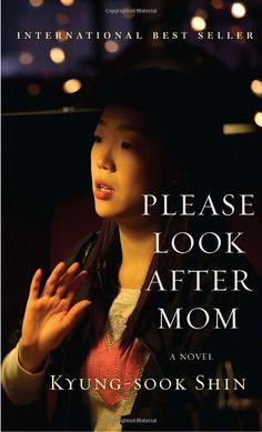 Please Look After Mom    A heartbreaker.