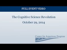 The Cognitive Science Revolution | Center for American Progress