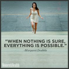 """When nothing is sure, everything is possible."" +++For more quotes on #inspiration and #motivation, visit http://www.quotesarelife.com/"