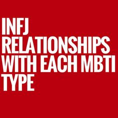 INFJ Relationships with Each MBTI Personality Type - Love and Friendship Compatibility