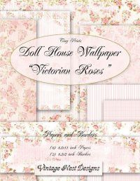 Victorian Roses - Doll House Miniature Wallpaper - Shabby Chic