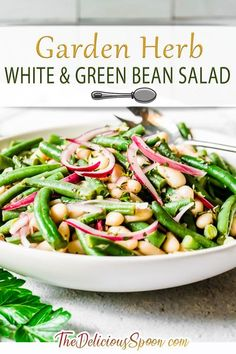 A cold green bean salad made with white cannellini beans tossed in a light dressing vinaigrette made with fresh garden herbs. I have always been a huge fan of green beans so this year when Lou build me a garden they were one of the veggies at the top of my list to plant! This super easy, fresh, and filling salad is the perfect complement to chicken, fish, or pork! | The Delicious Spoon @thedeliciousspoon #greenbeansalad #summersidedish #summerrecipes #backyardbbqsidedish #thedeliciousspoon Healthy Vegetable Recipes, Healthy Living Recipes, Healthy Vegetables, Healthy Salad Recipes, Clean Eating Recipes, Veggies, Healthy Food, Healthy Lunches, Vegan Snacks
