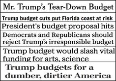 The man who lost the popular vote for president unveiled a budget that would negatively impact everyone in the country. The result is editorial boards across America are panning his cruel, short-sighted budget. First up, The New York Times:      This...