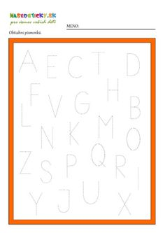 Písmenká - pracovný list Fine Motor, Excercise, Chart, Let It Be, Education, School, Ejercicio, Exercise, Sports