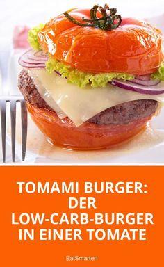 Tomami Burger: Der Low-Carb-Burger in einer Tomate | eatsmarter.de