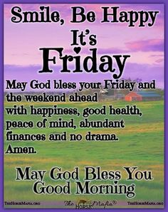 Happy Friday Morning, Today Is Friday, Friday Saturday Sunday, Good Day Quotes, Quote Of The Day, Days Of Week, Morning Blessings, I Am Blessed, Friday Humor