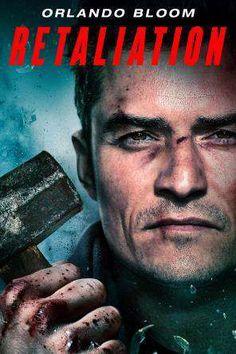 Retaliation Orlando Bloom, Movies, 2016 Movies, Films, Film Books, Film Movie, Movie